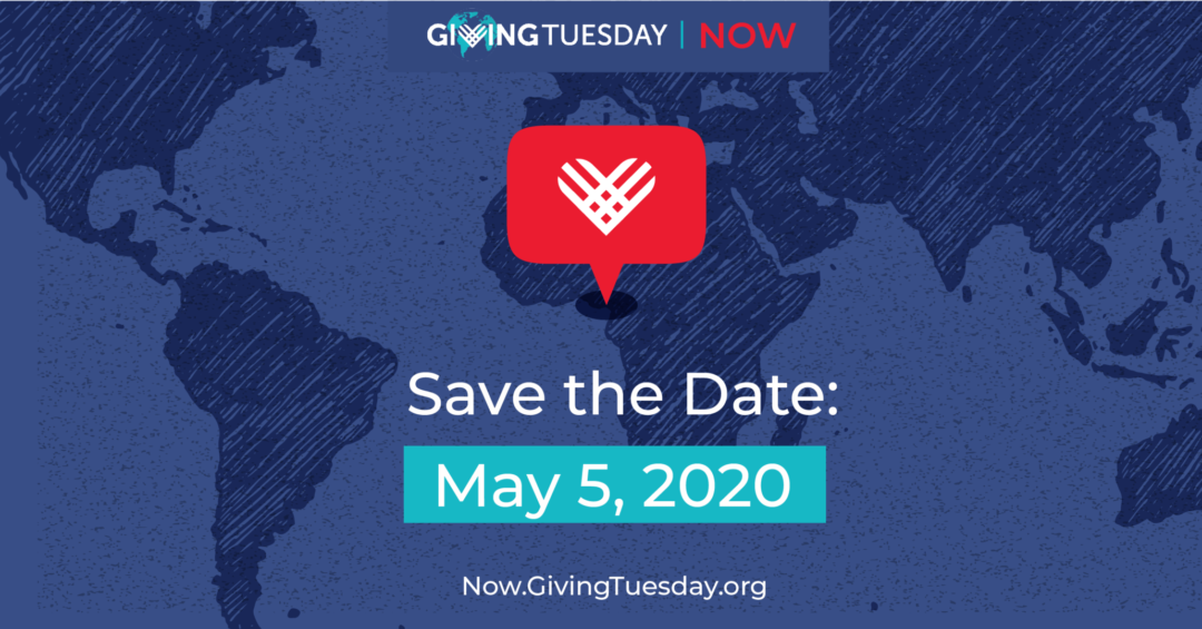 Save the Date: May 5th, 2020 is Giving Tuesday Now