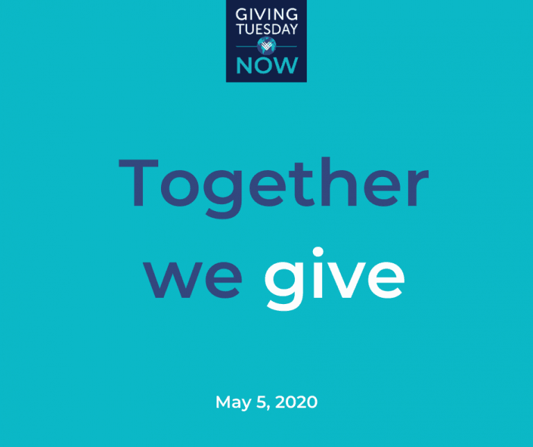 Giving Tuesday Now: Together We Give