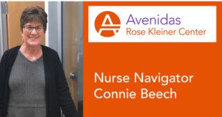 Connie Beech, Avenidas Rose Kleiner Center nurse navigator