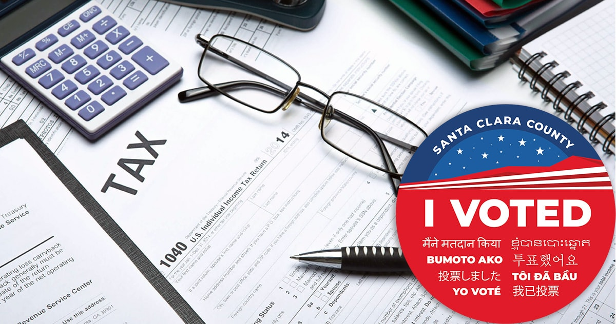 """Santa Clara County """"I voted"""" sticker overlaid on stock photo of tax planning documents"""